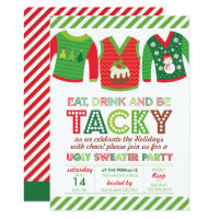 Eat Drink And Be Tacky Ugly Sweater Party Invitation