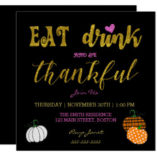 Eat Drink And Be Thankful Holiday Party Invitation