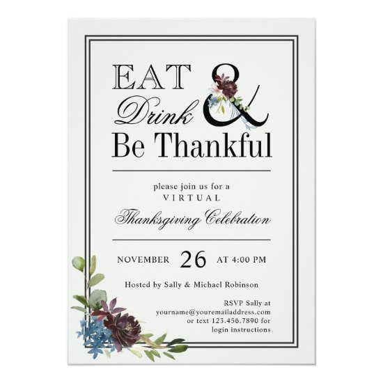 Eat Drink and Be Thankful Virtual Thanksgiving Invitation