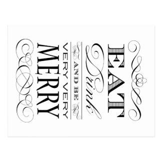 Eat Drink and Be Very Very Merry Elegant Design Postcard