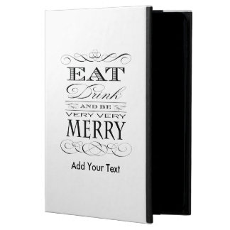 Eat Drink and Be Very Very Merry Funny Powis iPad Air 2 Case