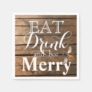 Eat Drink and bee Merry Paper Napkin