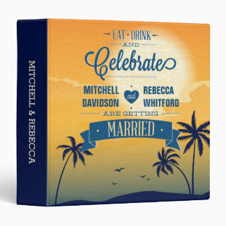 Eat Drink and Celebrate Summer Sunset Wedding 3 Ring Binder