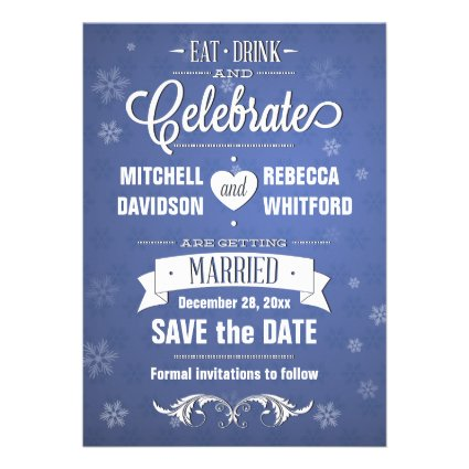 Eat Drink and Celebrate Winter Blue Save the Date Cards