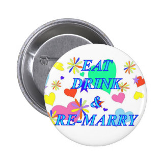 Eat drink and remarry button