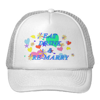 Eat drink and remarry trucker hat