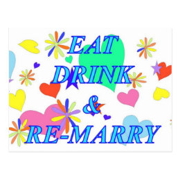 Eat drink and remarry postcard