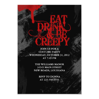 Eat Drink & Be Creepy 5x7 Paper Invitation Card