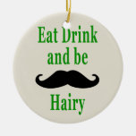 Eat Drink & be Hairy Ornament