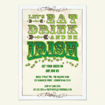 Eat, Drink & Be Irish St. Patrick's Day Invitation