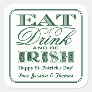 Eat, Drink & Be Irish St. Patrick's Day Square Sticker