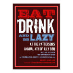 Eat, Drink & Be Lazy 4th of July BBQ Party 5x7 Paper Invitation Card