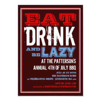 """Eat, Drink & Be Lazy 4th of July BBQ Party 5"""" X 7"""" Invitation Card"""