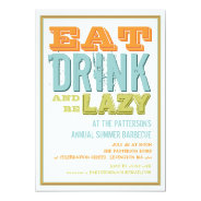Eat, Drink & be Lazy at a Summer BBQ Party 5x7 Paper Invitation Card at Zazzle