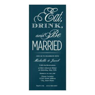 Eat, Drink, Be Married 4x9.25 Paper Invitation Card
