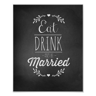 Eat, Drink & Be Married 8x10 Poster