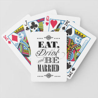 Eat, Drink & Be Married Bicycle Playing Cards