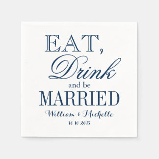 Eat drink be married blue white wedding napkins standard cocktail napkin
