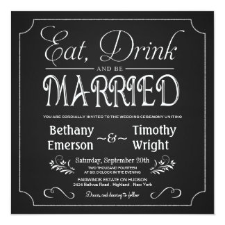 Eat Drink Be Married Chalkboard Invitations