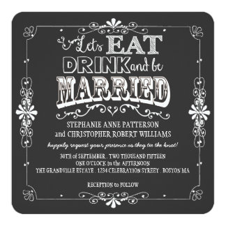 "Eat, Drink & Be Married Chalkboard Style Wedding 5.25"" Square Invitation Card"