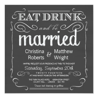 Great Eat Drink Be Married Chalkboard Wedding Invitation