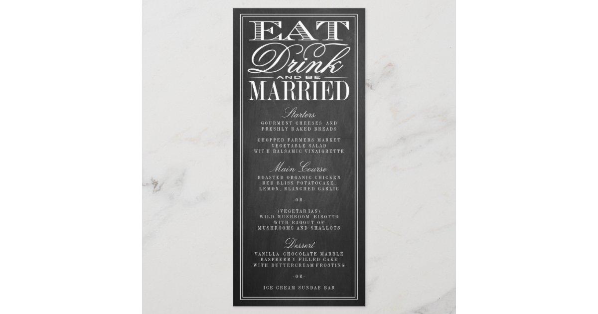 eat drink be married chalkboard wedding menus zazzle com