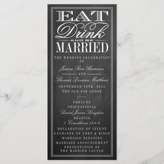 Eat Drink Be Married Chalkboard Wedding Program