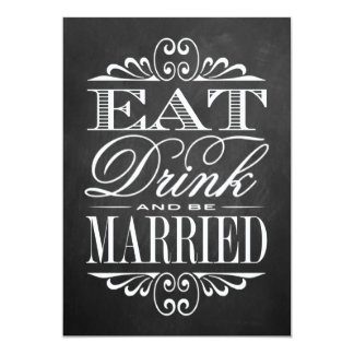 Eat, Drink & Be Married - Chalkboard Wedding Sign Card