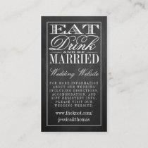 Eat, Drink & Be Married Chalkboard Wedding Website Enclosure Card
