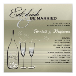 Eat Drink Be Married Champagne Wedding Shower Card