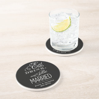 Eat, Drink, Be Married Coaster