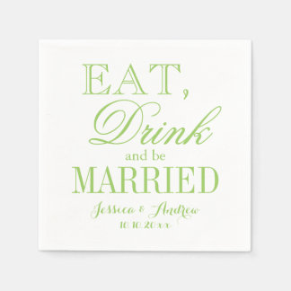 Eat drink be married green beverage paper napkins