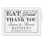 Eat, Drink & Be Married Modern Black/White Wedding Card