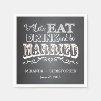 Eat Drink & Be Married Personalized Wedding Napkin Standard Cocktail Napkin