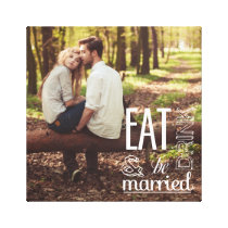 Eat Drink & Be Married Photo Canvas Print