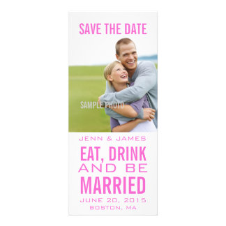 EAT DRINK BE MARRIED Pink Modern Save the Date Personalized Announcement