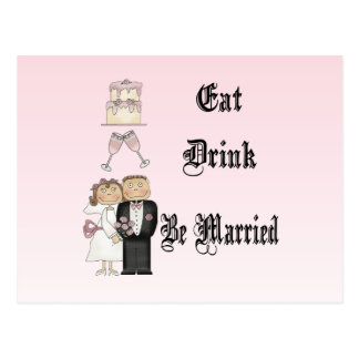 Eat Drink Be Married Post Cards