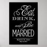 Eat, Drink, Be Married Print