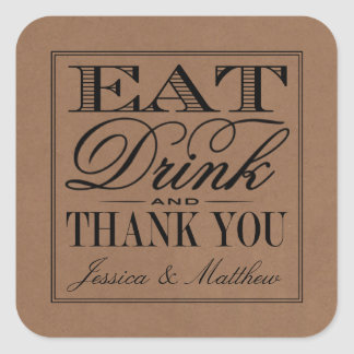 Eat, Drink & Be Married Rustic Kraft Wedding Square Sticker