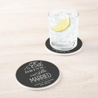 Eat, Drink, Be Married Sandstone Coaster
