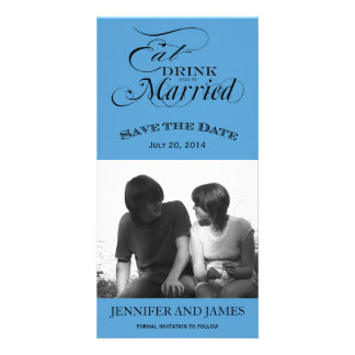 Eat, Drink, Be Married Save the Date Photo Card