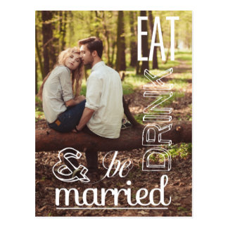 Eat Drink & Be Married Save the Date Postcard