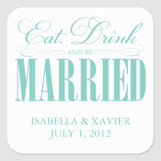 Eat, Drink & Be Married | Stickers