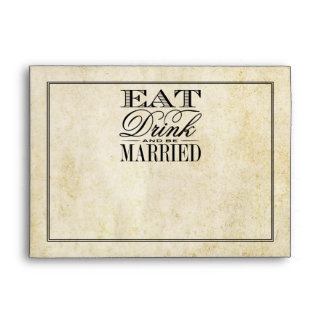 Eat, Drink & Be Married Vintage Wedding Collection Envelope