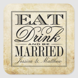 Eat, Drink & Be Married Vintage Wedding Square Sticker