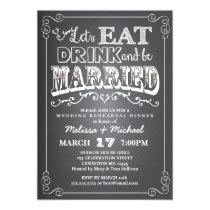 Eat, Drink & Be Married Wedding Rehearsal Dinner Invitation