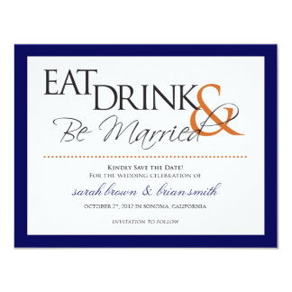 Eat, Drink & Be Married wedding Save the Date Card