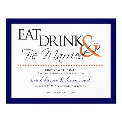 Eat, Drink & Be Married wedding Save the Date Custom Invitations