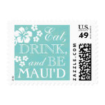Eat, Drink Be Maui'd Hawaiian Wedding Stamps