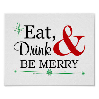 Eat, Drink & Be Merry Christmas Art Print